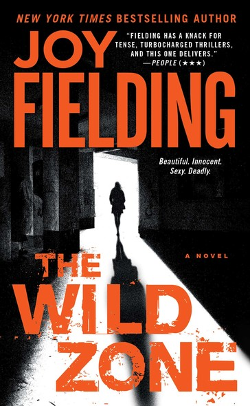 The Wild Zone : A Novel