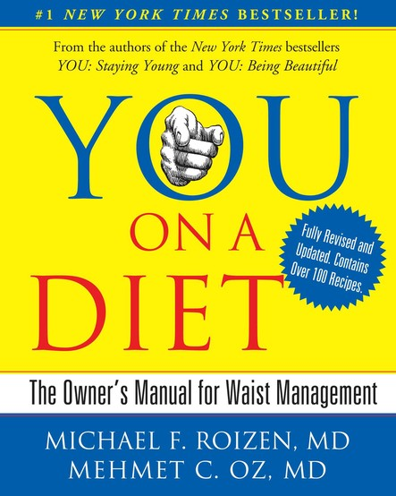 YOU: On A Diet Revised Edition : The Owner's Manual for Waist Management