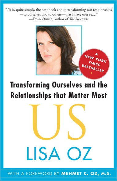 US : Transforming Ourselves and the Relationships that