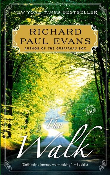 The Walk : A Novel