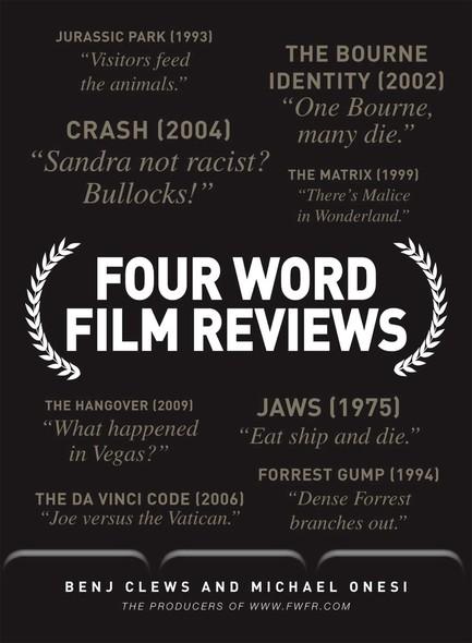 Four Word Film Reviews
