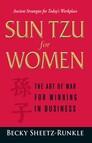Sun Tzu for Women : The Art of War for Winning in Business
