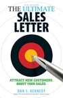 The Ultimate Sales Letter 4Th Edition : Attract New Customers. Boost your Sales.