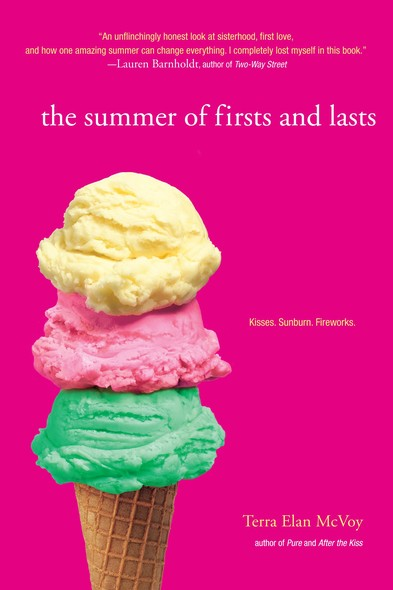 The Summer of Firsts and Lasts