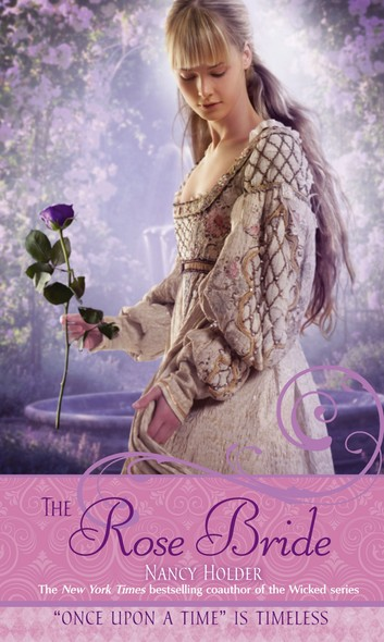 "The Rose Bride : A Retelling of ""The White Bride and the Black Brid"