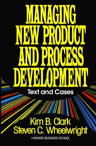 Managing New Product and Process Development : Text Cases