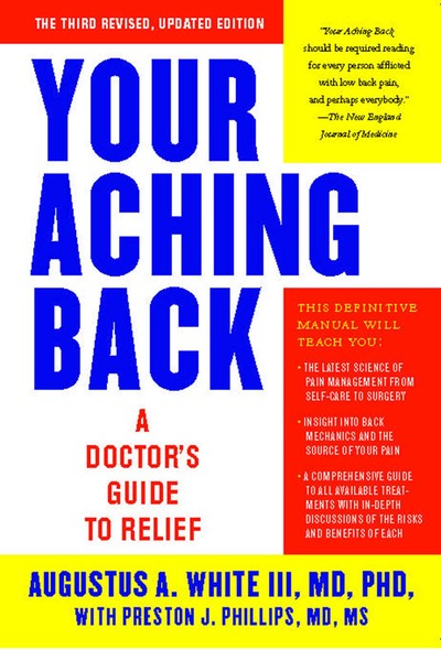 Your Aching Back : A Doctor's Guide to Relief