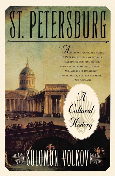 St Petersburg : A Cultural History