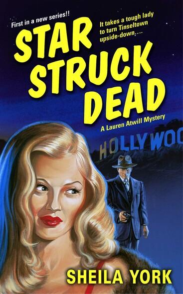 Star Struck Dead : A Lauren Atwill Mystery