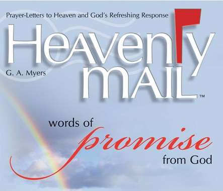Heavenly Mail/Words of Promise : Prayers Letters to Heaven and God's Refreshing Response