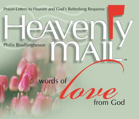 Heavenly Mail/Words of Love : Prayers Letters to Heaven and God's Refreshing Response