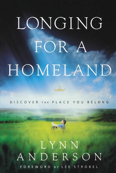 Longing for a Homeland : Discovering the Place You Belong
