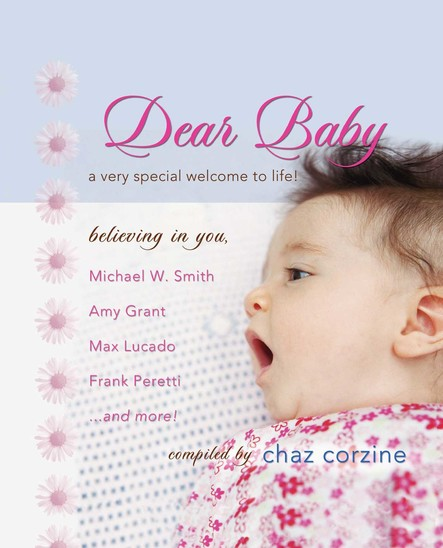 Dear Baby GIFT : A Very Special Welcom to Life