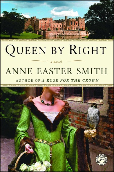 Queen By Right : A Novel
