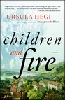 Children and Fire : A Novel