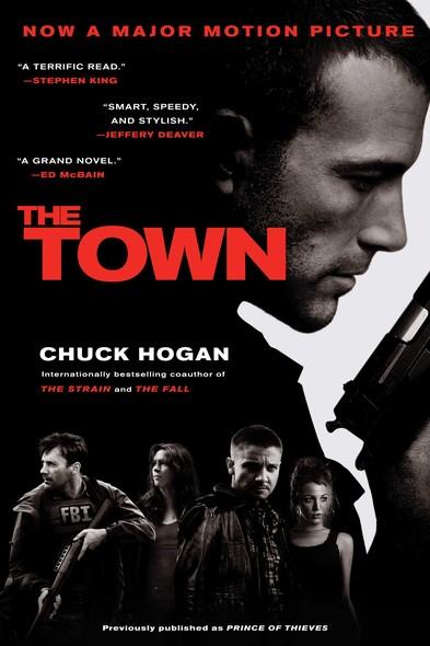 The Town : A Novel