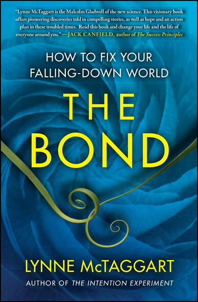 The Bond : How to Fix Your Falling-Down World