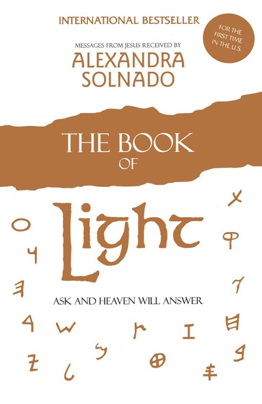 The Book of Light : Ask and Heaven Will Answer