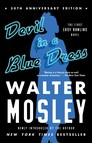 Devil in a Blue Dress : An Easy Rawlins Novel