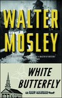 White Butterfly : An Easy Rawlins Novel