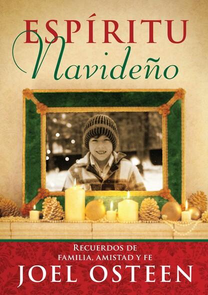 Espíritu Navideño (A Christmas Spirit) : Recuerdos de familia, amistad y fe