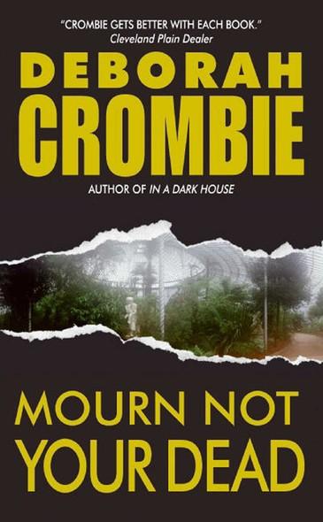 Mourn Not Your Dead : A Duncan Kincaid/Gemma James Crime Novel