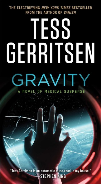 Gravity : A Novel of Medical Suspense