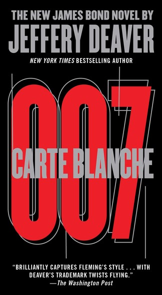 Carte Blanche : The New James Bond Novel