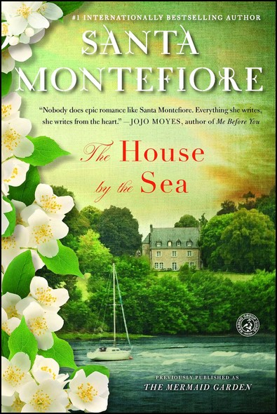 The House by the Sea : A Novel