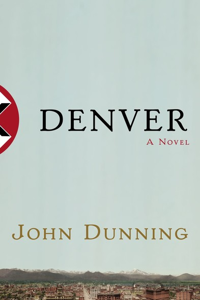 Denver : A Novel