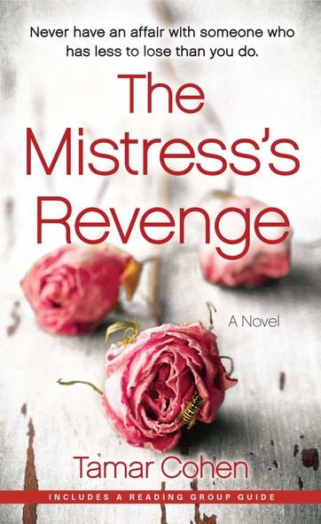 The Mistress's Revenge : A Novel