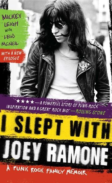 I Slept with Joey Ramone : A Family Memoir