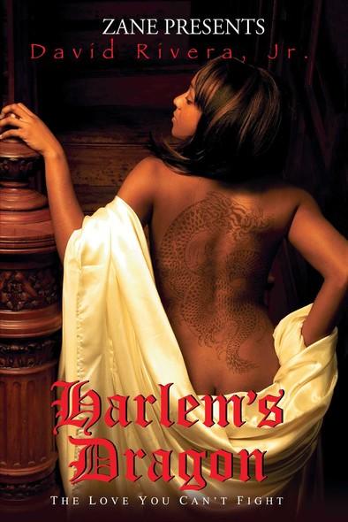 Harlem's Dragon : A Novel