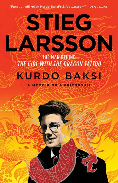 Stieg Larsson : The Man Behind The Girl with the Dragon Tattoo
