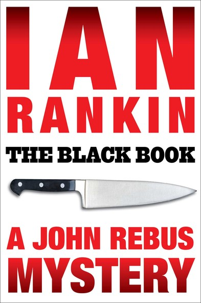 The Black Book : An Inspector Rebus Mystery