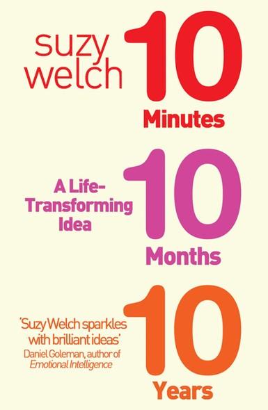 10-10-10 : A Life-Transforming Idea