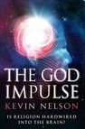 The God Impulse : Is Religion Hardwired into the Brain?