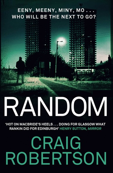 Random : A terrifying and highly inventive debut thriller