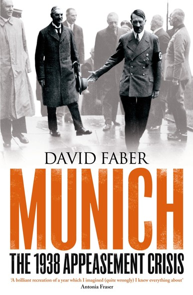 Munich : The 1938 Appeasement Crisis