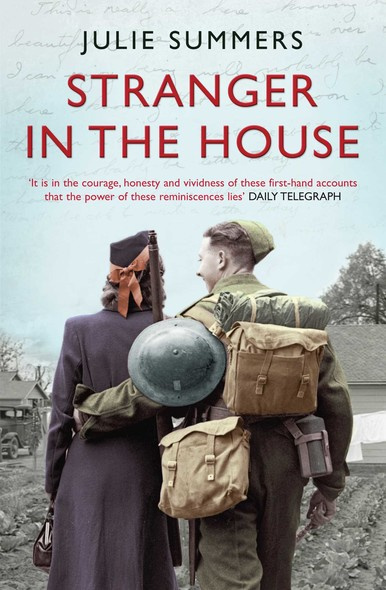 Stranger in the House : Women's Stories of Men Returning from the Second World War