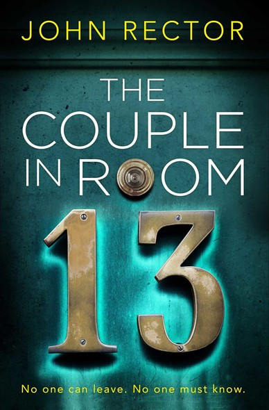 The Couple in Room 13 : The perfect twisty thriller to read this Halloween
