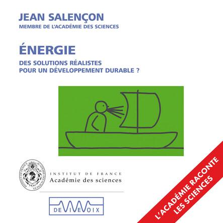 Énergie. Des solutions réalistes pour un développement durable ?