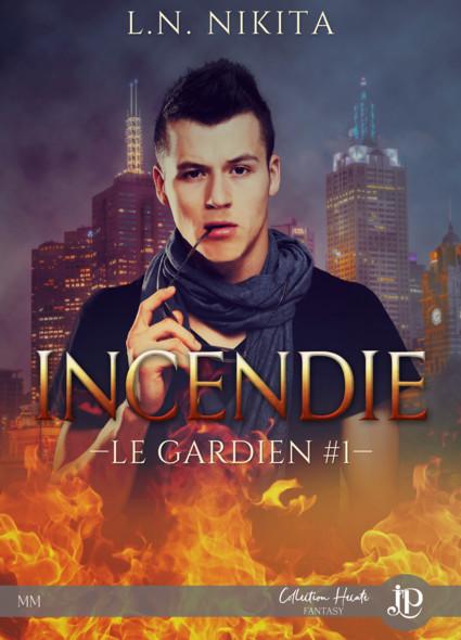Incendie : Le Gardien #1