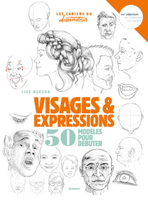 Visages & expressions : 50 modèles pour débuter | Herzog, Lise