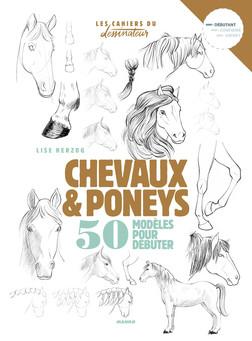 Chevaux & poneys : 50 modèles pour débuter | Lise Herzog