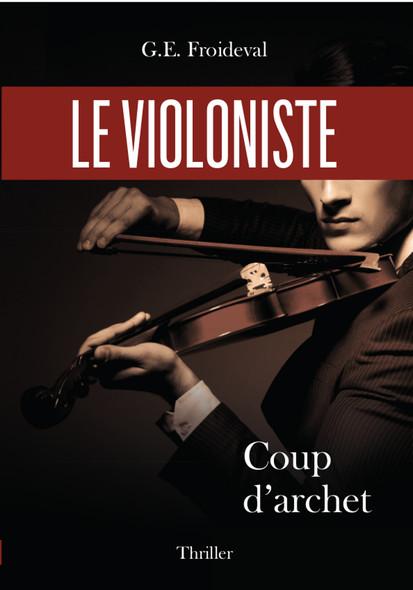 Le violoniste : Coup d'archet