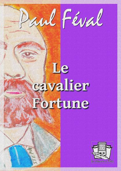 Le cavalier Fortune