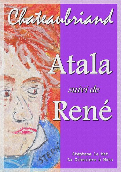 Atala - suivi de René