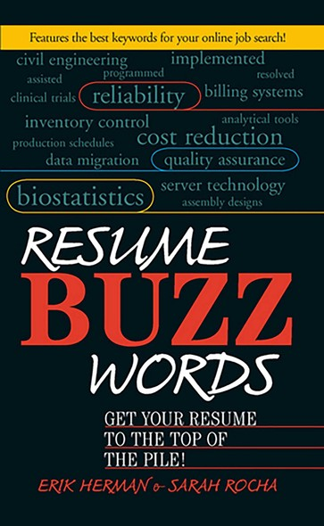 Resume Buzz Words : Get Your Resume to the Top of the Pile!