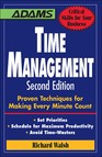 Time Management : Proven Techniques for Making Every Minute Count